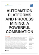 Download Case Study: Automation Platforms and Process Mining - A Powerful Combination